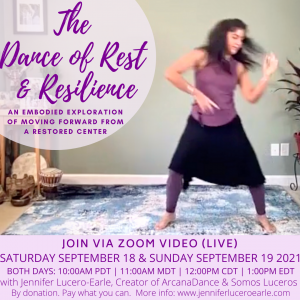 Dance of Rest and Resilience Sept 18 and 19